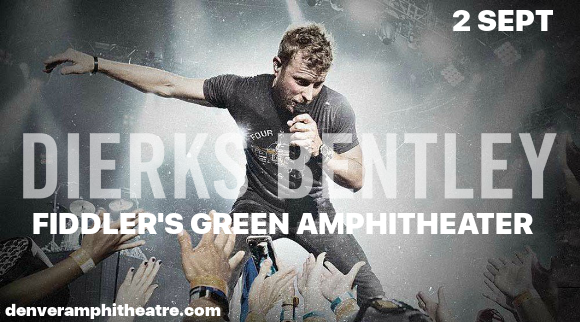 Dierks Bentley & Cole Swindell at Fiddlers Green Amphitheatre