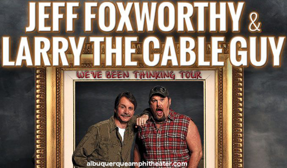 Jeff Foxworthy & Larry the Cable Guy at Fiddlers Green Amphitheatre