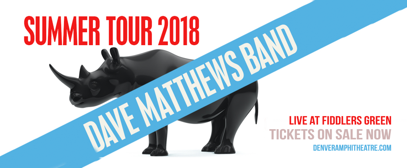 Dave Matthews Band at Fiddlers Green Amphitheatre