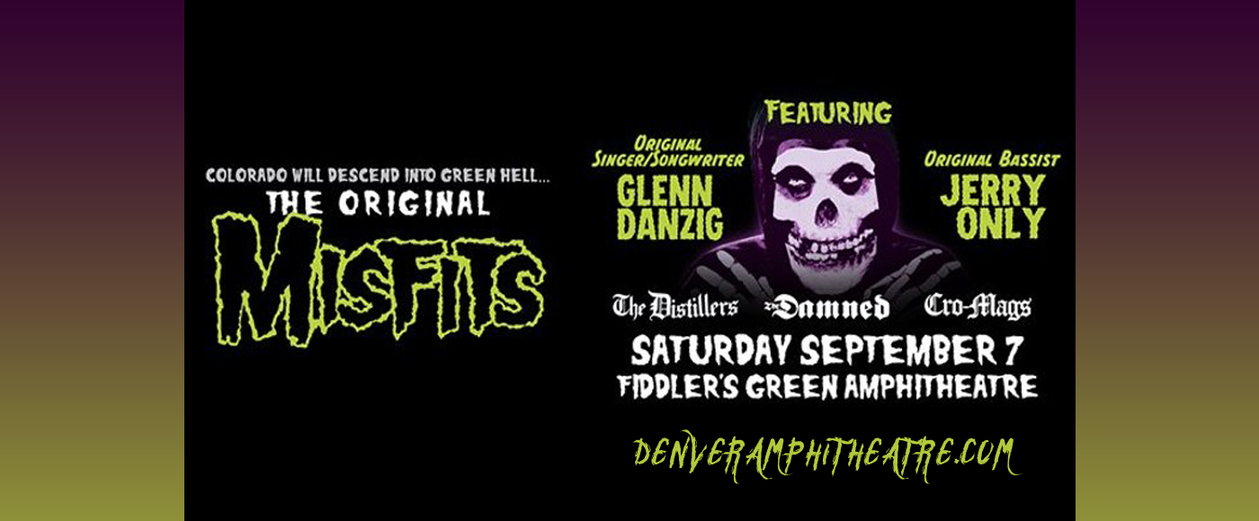The Original Misfits at Fiddlers Green Amphitheatre