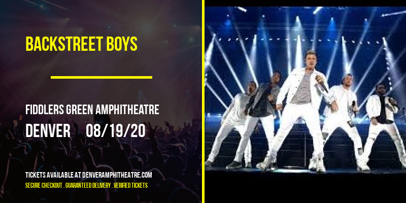 Backstreet Boys at Fiddlers Green Amphitheatre