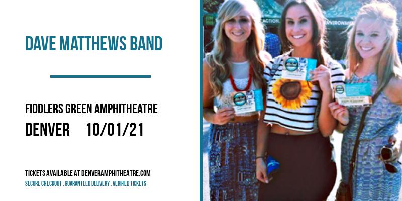 Dave Matthews Band at Fiddlers Green Amphitheatre