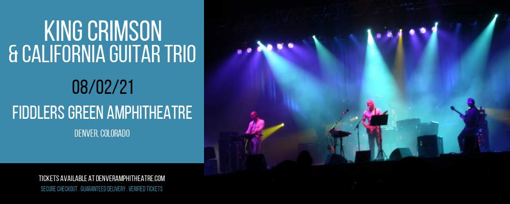 King Crimson & California Guitar Trio at Fiddlers Green Amphitheatre