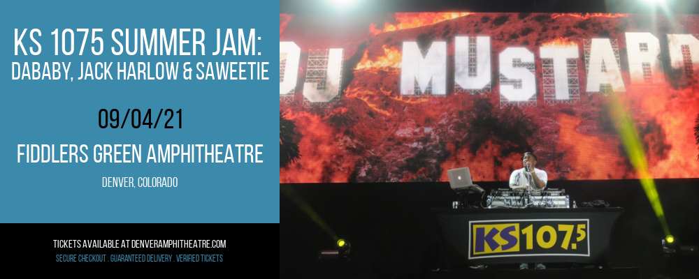KS 1075 Summer Jam: DaBaby, Jack Harlow & Saweetie [CANCELLED] at Fiddlers Green Amphitheatre